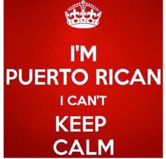 puerto ricans be like quotes and images | Puerto rican
