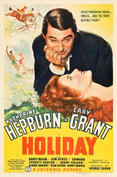 Holiday is a 1938 film directed by George Cukor and stars Katharine Hepburn and Cary Grant and features Doris Nolan, Lew Ayres, and Edward Everett Horton. Old Movie Posters, Classic Movie Posters, Cinema Posters, Classic Movies, Vintage Posters, Katharine Hepburn, Cary Grant, Old Movies, Vintage Movies