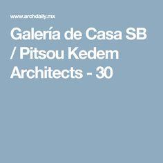 Galería de Casa SB / Pitsou Kedem Architects - 30