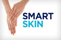 Smart Skin : Love your body's largest organ with these skin strategies.