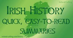 Our history section is designed for people who like articles that are both informative and easy to read.  5-Minute Irish History Early settlers and Vikings – life in Ireland before the 11th century. Norman invasion – the Normans …