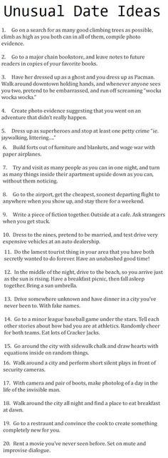 Unusual Date Ideas | Practical Enrichment  Some of these are really funny