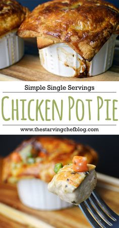 The Starving Chef | Single Serving Chicken Pot Pies - scrounge up what you have in your fridge for this crazy easy weeknight dinner.