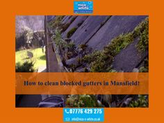 For the best blocked gutters services and also other gutter related services in Mansfield, you can hire the professionals who have many years experience in this field. Visit link nice-n-white.co.uk to avail services.
