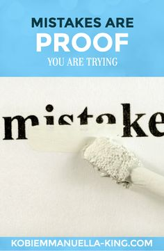 """Mistakes are proof that you're trying."""" Everyone makes mistakes – we have! Don't let them get you down – get back up, and keep building your dream platform."""