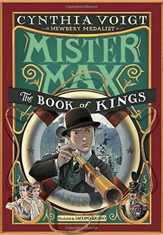 Mister Max: The Book of Kings: Mister Max 3 by Cynthia Voigt http://www.amazon.com/dp/0307976874/ref=cm_sw_r_pi_dp_4KBcwb03WJ9TH