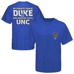 Duke Blue Devils My Favorite Team T-Shirt - Duke Blue