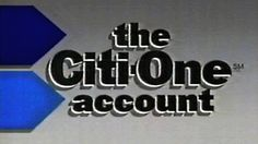 1986 - Commercial - The Citi-One Account from Citibank