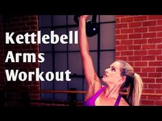 15 Minute Kettlebell Arms Workout - YouTube