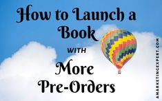 Effective strategies to learn how to launch a book with more pre-orders and the importance of the WIIFM marketing principle. Social Share Buttons, Romance Authors, Book Launch, Secret To Success, First Novel, Book Signing, Self Publishing, Lessons Learned, Writing Tips