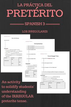 EIGHT worksheets to help students solidify their understanding of IRREGULAR preterite verbs. It has identification of these types of irregulars, sentences to practice conjugations, and charts to practice the infinitives, present tense, and preterite tense of each types of verbs!