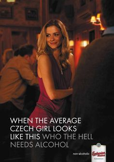 """""""It's all about good advertising for non-alcoholic beer Czech Beer, Non Alcoholic Beer, Best Of 9gag, Beer Girl, Advertising, Ads, Best Beer, Wine And Spirits, Best Funny Pictures"""