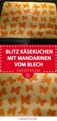 Blitz Käsekuchen mit Mandarinen vom Blech – Einfache Rezepte Flash cheesecake with tangerines from the tin – Simple recipes Torte Recipe, Chocolate Torte, Cakes And More, Creative Food, Cupcake Cakes, Cheesecake, Food Porn, Easy Meals, Food And Drink