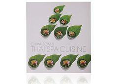 Spa Cuisine Cookbook x Chiva-Som Spa