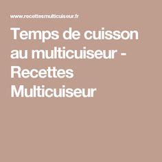 Temps de cuisson au multicuiseur - Recettes Multicuiseur