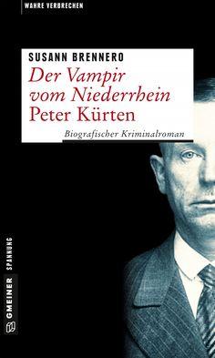 Der Vampir von Düsseldorf - eine klassische wahre Kriminalgeschichte der Jahre 1929 bis 1931 für die Halloween-Zeit - Halloween im Vintage-Style!