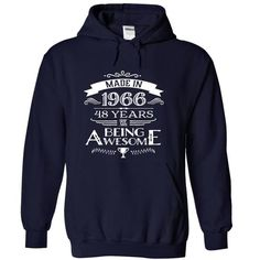 MADE IN 1966 - 48 YEARS OF BEING AWESOME !!! T-SHIRTS, HOODIES, SWEATSHIRT (39.99$ ==► Shopping Now)