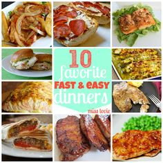 10 Favorite Fast and Easy Recipes