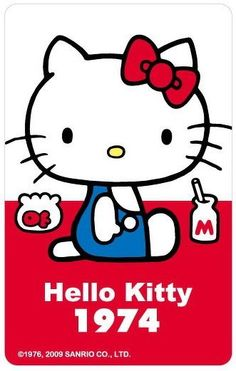Hello Kitty was born in 1974.