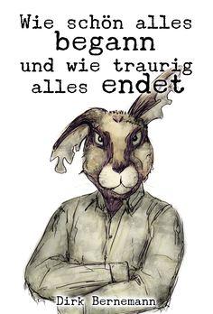 Wie schön alles begannund wie traurig alles endet von Dirk Bernemann ab 14.2.2015