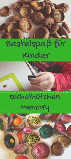 Ein einfacher und toller Bastelspaß für Kinder. Besonders im Herbst ist das Memory Spiel eine tolle Idee. #basteln #kinder #bastelnmitkleinkindern #diy #hebst #eichelhütchen