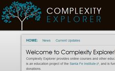 Complexity Explorer provides online courses and educational materials about complexity science. Complexity Explorer is an education project of the Santa Fe Institute - the world headquarters for complexity science. Complex Systems, Computer Science, Online Courses, Explore, Education, Fun, Exploring, Teaching, Training