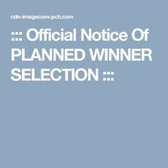 ::: Official Notice Of PLANNED WINNER SELECTION :::sharon cruz