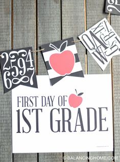 First day of school signs and fun bunting. Perfect for pictures! (Apples, black and white, numbers and letters.)