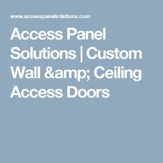 Access Panel Solutions   Custom Wall & Ceiling Access Doors