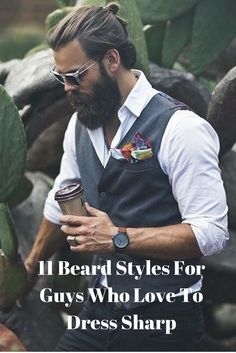 11+Beard+Styles+For+Guys+Who+Love+To+Dress+Sharp