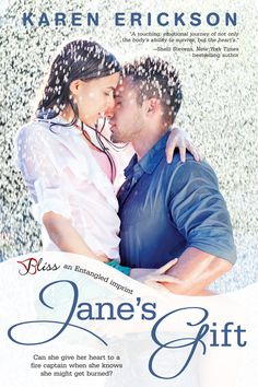 Jane's Gift by Karen Erickson  A fire captain afraid of commitment. A widow afraid of fire. Can the holidays bring them together?