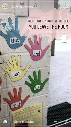 """Kindergarten and Mooneyisms: Sight Word """"High Five"""" Before You Leave the Room Teaching Sight Words, Sight Word Practice, Sight Word Activities, Classroom Activities, Sight Word Wall, Grade 1 Sight Words, Jolly Phonics Activities, Listening Activities, Kindergarten Reading"""