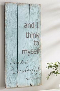 And I think to Myself, what a wonderful world sign - plank- farmhouse décor - farmhouse - style - quotes - kitchen - living room - dining room - bedroom - wall décor - gallery wall - ideas - rustic - vintage - shiplap - decorating - house - home - on a budget #ad