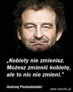 Prawda Pana Poniedzielskiego w temacie kobiet.