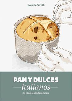 Pan y dulces italianos. Libro de recetas. Sorelle Simili