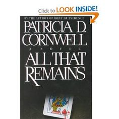 Patricia Cornwell...all her books are thrillers