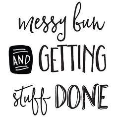 Monday Mantra! #happymonday #thehappynow #messybun #motivate