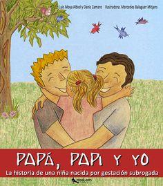 Una pareja valenciana, Luis y Denis, que llevan juntos más de 20 años y 3 años casados, han logrado su sueño de ser papás de una niña, y ahora lo ha dejado