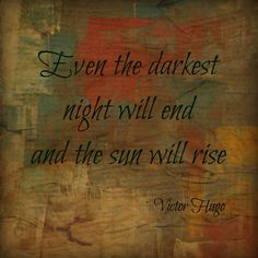 Quotes Love. Les Miserables- my favorite quote ever. I'm getting it tattooed on my arm.