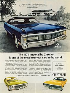The Imperial reverted to being a member of the Chrysler lineup in 1971 after being a separate make from 1955 to Mopar, Plymouth, Pub Vintage, Vintage Iron, Automobile, Chrysler Imperial, Chrysler Windsor, Chrysler Cars, Jeep