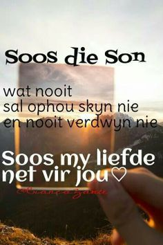 So is liefde Love Poem For Her, Love Poems, Missing You Quotes, Some Quotes, Miss You Images, Qoutes, Funny Quotes, Afrikaanse Quotes, Favorite Bible Verses