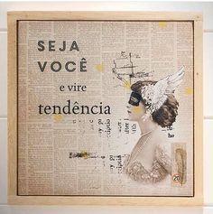 Seja você e vire tendência. #frases