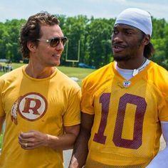 #Redskins Robert Griffin III and matthew mcconaughey