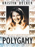 Fifty Years in Polygamy by Kristyn Decker: There is much ado about polygamy these days. Media coverage, HBO's Big Love, TLC's Sister Wives, the acts committed by cult leader Warren Jeffs and his followers--all of these keep a slew of polygamy-related issues at the forefront of society. But none can depict the...