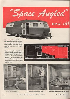 1949 Check out the cool china cabinet that has a drop down table behind it! Tiny Camper, Cool Campers, Camper Life, Happy Campers, Old Advertisements, Retro Advertising, Vintage Rv, Vintage Campers, Classic Trailers