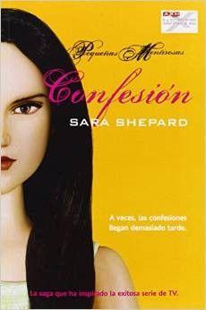 Confesión: pequeñas mentirosas 8 - http://todopdf.com/libro/confesion-pequenas-mentirosas-8/