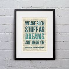 We Are Such Stuff As Dreams Are Made On / William Shakespeare - Inspirational Quote Dictionary Page Book Art Print - DPQU099 via Etsy