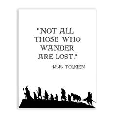 Not All Those Who Wander Are Lost The Lord Of The Rings Quotation Wall Art Poster Black And White Fine Art Canvas Print Inspirational Quotes Art Decor Painting Quotes, Wall Art Quotes, Book Quotes, Black And White Posters, Black And White Painting, Tolkien Quotes, Writing Motivation, Inspirational Posters, Wall Art Pictures