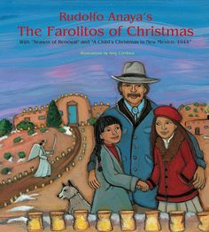 This keepsake volume of Rudolfo Anaya's Christmas writings opens with the classic New Mexico Christmas story The Farolitos of Christmas , Anaya's heartwarming story of a beloved holiday tradition, of Christmas Writing, Christmas Books, Christmas Love, A Christmas Story, Merry Christmas, Great Books To Read, My Books, Mexico Christmas, University Of New Mexico
