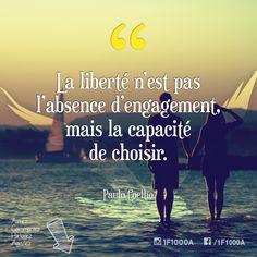 La liberté n'est pas l'absence d'engagement, mais la capacité de choisir. – Paulo Coelho Suivez l'aventure sur #1f1000a #nomade #libre #liberty #choice #fulltimerv #inspiring #quote #inspiration